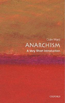 Anarchism By Ward, Colin