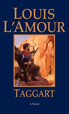 Taggart By L'Amour, Louis